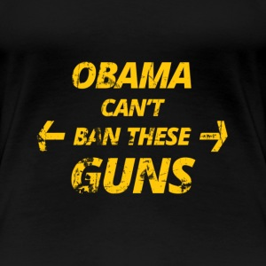 Obama can´t BAN these Titty T-Shirts - Frauen Premium T-Shirt