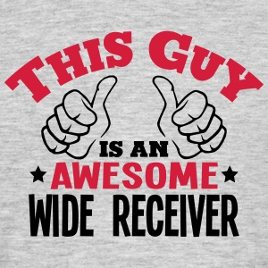 this guy is an awesome wide receiver 2co - Men's T-Shirt