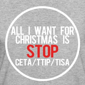 All I want for Christmas - STOP TTIP CETA T-Shirts - Frauen Bio-T-Shirt
