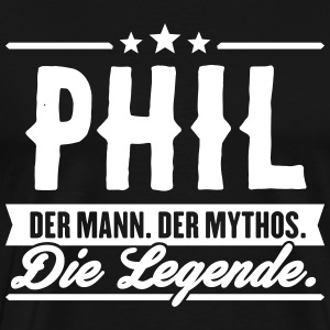 Mann Mythos Legende Phil - Männer Premium T-Shirt
