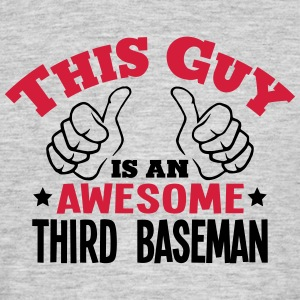 this guy is an awesome third baseman 2co - Men's T-Shirt