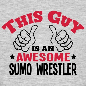 this guy is an awesome sumo wrestler 2co - Men's T-Shirt