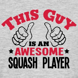this guy is an awesome squash player 2co - Men's T-Shirt