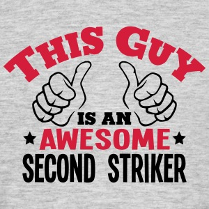 this guy is an awesome second striker 2c - Men's T-Shirt