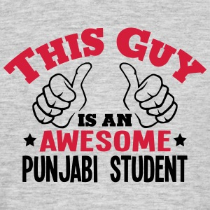 this guy is an awesome punjabi student 2 - Men's T-Shirt