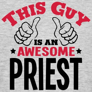 this guy is an awesome priest 2col - Men's T-Shirt