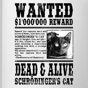 Wanted: Schrödinger's Cat - Dead & Alive