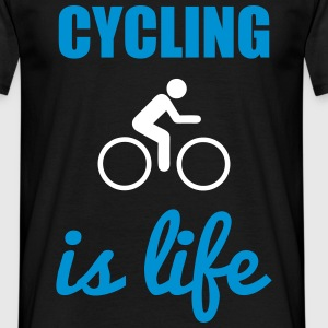 Cycling is life :  - Männer T-Shirt