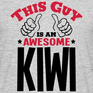 this guy is an awesome kiwi 2col - Men's T-Shirt