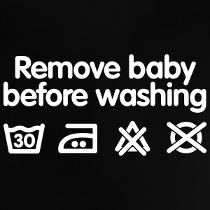 Remove baby before washing 2 Babytröjor - Baby-T-shirt