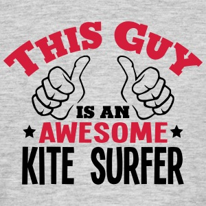 this guy is an awesome kite surfer 2col - Men's T-Shirt