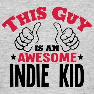 this guy is an awesome indie kid 2col - Men's T-Shirt