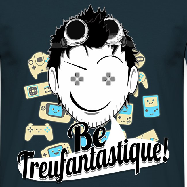 Be Treufantastique!© - Noob ♥ ⇨ ♂