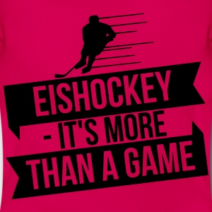 Eishockey - It's more than a game T-Shirts - Frauen T-Shirt