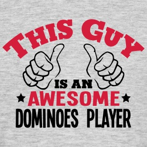 this guy is an awesome dominoes player 2 - Men's T-Shirt