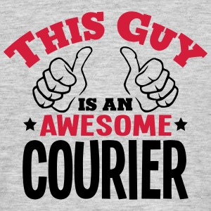 this guy is an awesome courier 2col - Men's T-Shirt