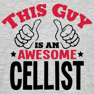 this guy is an awesome cellist 2col - Men's T-Shirt