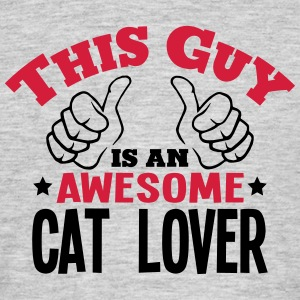 this guy is an awesome cat lover 2col - Men's T-Shirt