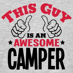 this guy is an awesome camper 2col - Men's T-Shirt
