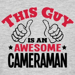 this guy is an awesome cameraman 2col - Men's T-Shirt