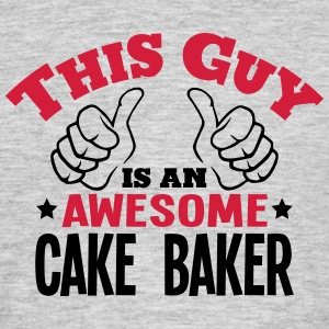 this guy is an awesome cake baker 2col - Men's T-Shirt