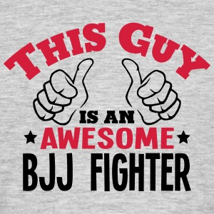 this guy is an awesome bjj fighter 2col - Men's T-Shirt