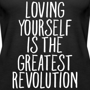 Loving Yourself Is The Greatest Revolution Toppe - Dame Premium tanktop