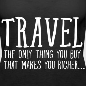 Travel  Makes You Richer.... Tops - Frauen Premium Tank Top