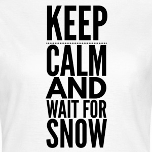 Keep Calm Snow T-skjorter - T-skjorte for kvinner
