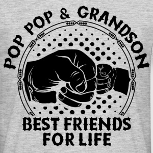 Pop Pop And Grandson Best Friends For Life T-Shirts - Men's T-Shirt