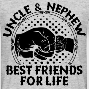 Uncle And Nephew Best Friends For Life T-Shirts - Men's T-Shirt