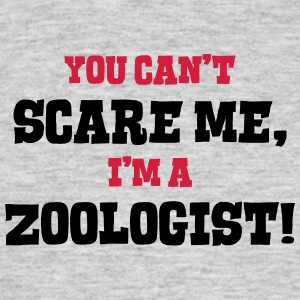 zoologist cant scare me - Men's T-Shirt