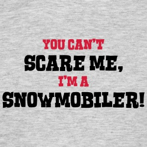 snowmobiler cant scare me - Men's T-Shirt