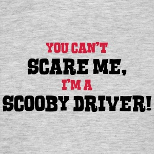 scooby driver cant scare me - Men's T-Shirt