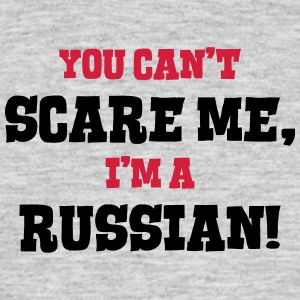russian cant scare me - Men's T-Shirt