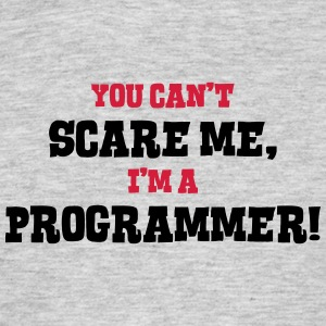 programmer cant scare me - Men's T-Shirt