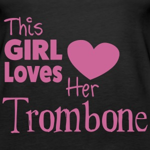 This Girl Loves Her Trombone Topy - Tank top damski Premium