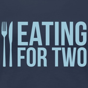 Eating for two - drinking for three T-Shirts - Frauen Premium T-Shirt