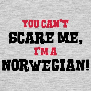 norwegian cant scare me - Men's T-Shirt