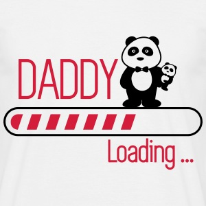 Daddy loading  - T-shirt herr