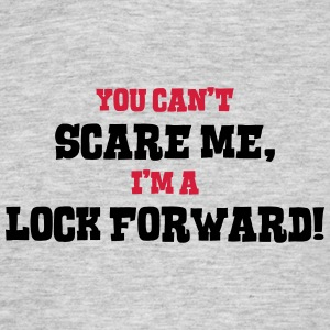 lock forward cant scare me - Men's T-Shirt