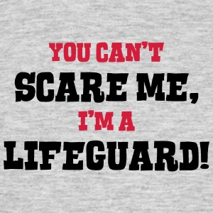 lifeguard cant scare me - Men's T-Shirt