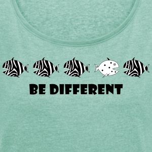 Zebrafisch - Be Different T-Shirts - Frauen T-Shirt mit gerollten Ärmeln