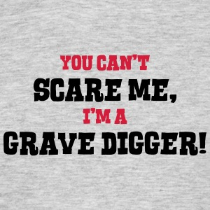 grave digger cant scare me - Men's T-Shirt