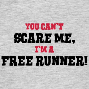 free runner cant scare me - Men's T-Shirt