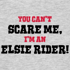 elsie rider cant scare me - Men's T-Shirt
