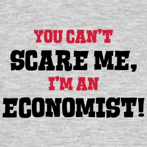 economist cant scare me - Men's T-Shirt