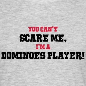 dominoes player cant scare me - Men's T-Shirt