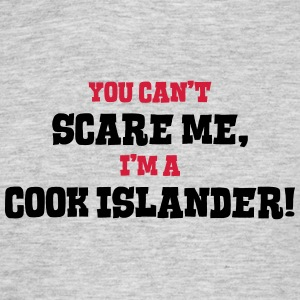 cook islander cant scare me - Men's T-Shirt