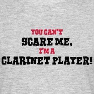 clarinet player cant scare me - Men's T-Shirt